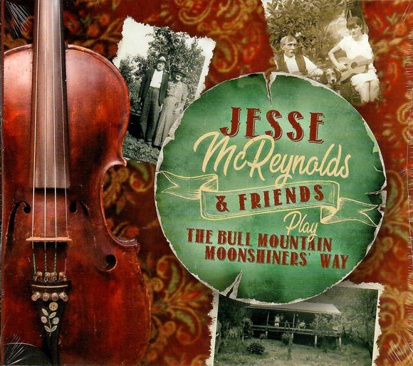 JESSE MCREYNOLDS & FRIENDS  'Play the Blue Mountain Moonshiners' Way' PRC-1232