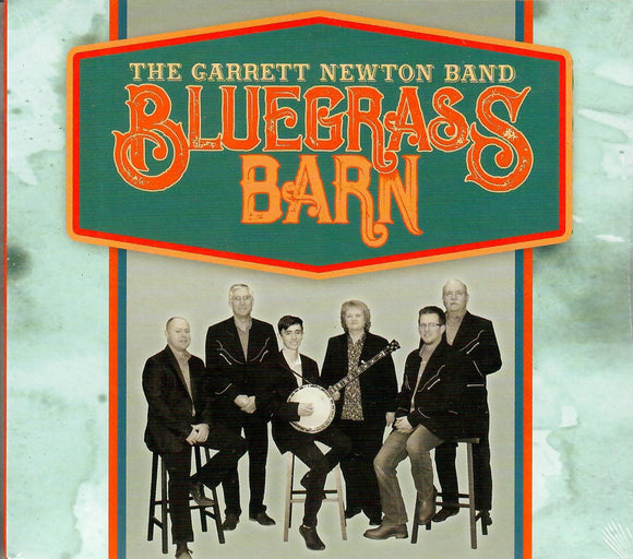THE GARRETT NEWTON BAND 'Bluegrass Barn' PRC-1227