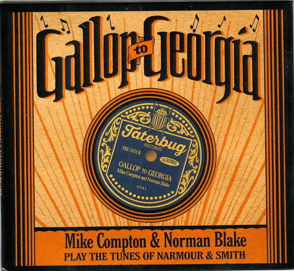 MIKE COMPTON & NORMAN BLAKE 'Gallop to Georgia: Compton & Blake Play the Tunes of Narmour & Smith'