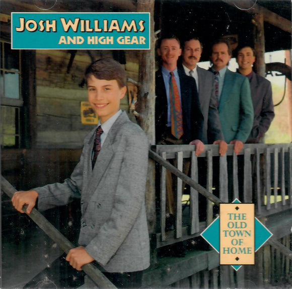 Josh Williams and High Gear 'The Old Town of Home' CCCD-0130