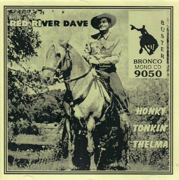 Red River Dave 'Honky Tonkin' Thelma' CD-9050