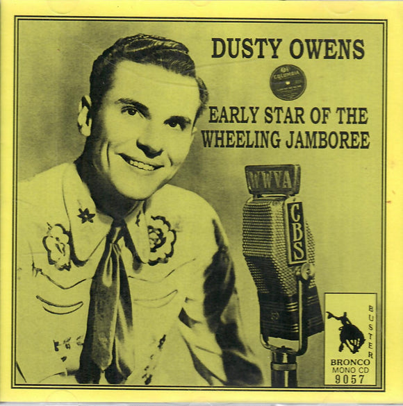 Dusty Owens 'Early Star of the Wheeling Jamboree' CD-9057