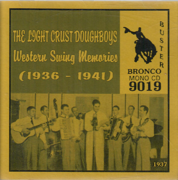 The Light Crust Doughboys 'Western Swing Memories 1936-1941' CD-9019