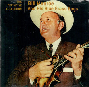Bill Monroe and his Blue Grass Boys 'The Definitive Collection' MCA-442402