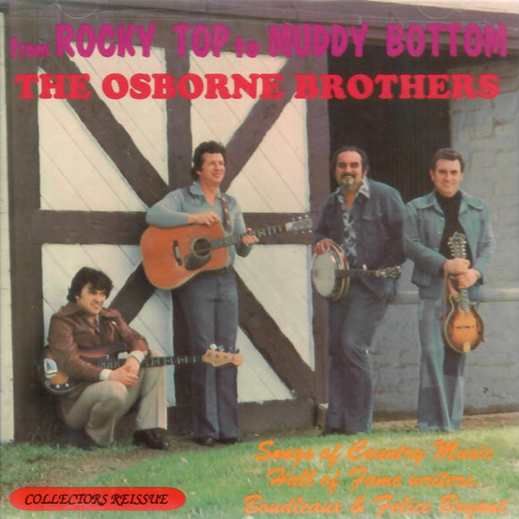 The Osborne Brothers 'From Rocky Top to Muddy Bottom CMH-9008