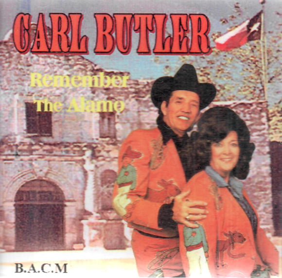 CARL BUTLER 'Remember The Alamo' BACM-636-CD