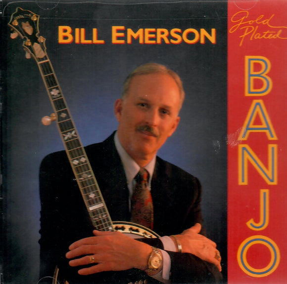 BILL EMERSON 'Gold Plated Banjo' REB-1671-CD