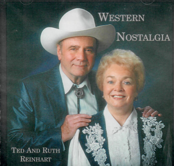 TED AND RUTH REINHART 'Western Nostalgia' LR-10278-CD