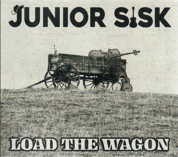 JUNIOR SISK 'Load The Wagon' MFR-200214-CD