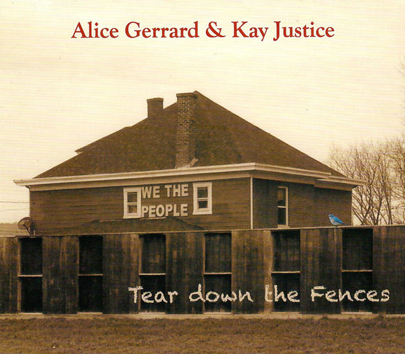 ALICE GERRARD & KAY JUSTICE 'Tear Down the Fences' KBELL-2017