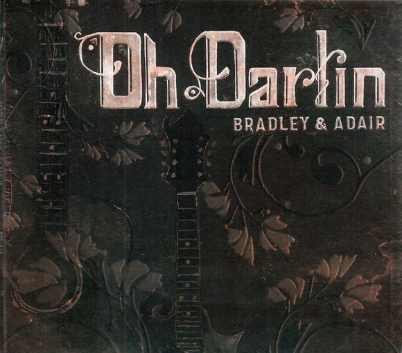 BRADLEY & ADAIR 'Oh Darlin' PRC-1235-CD
