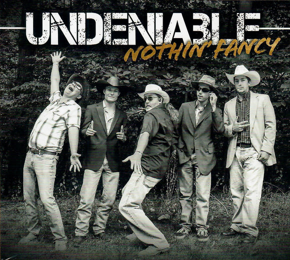 NOTHIN' FANCY 'Undeniable' MFR-191011-CD