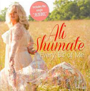 ALI SHUMATE 'Every Bit of Me' HMG-1018-CD