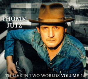 THOMM JUTZ 'To Live In Two Worlds, Volume 1' MH-1859-CD