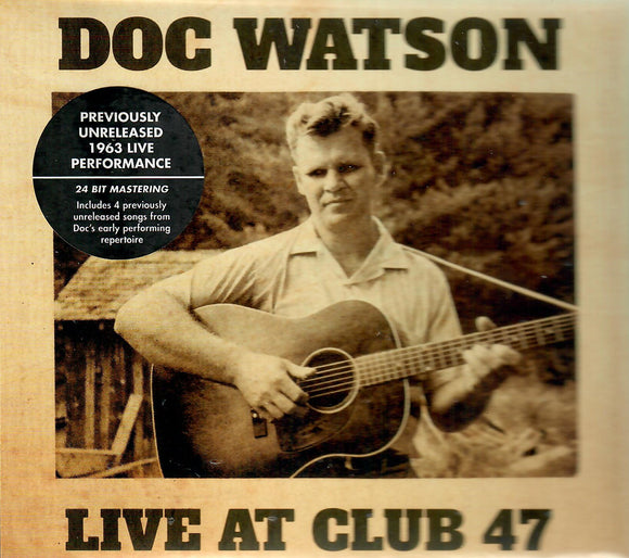 DOC WATSON 'Live At Club 47' YEP-2499-CD