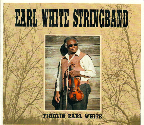 EARL WHITE STRINGBAND 'Fiddlin' Earl White' EWS-2010-CD