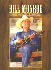 BILL MONROE 'Father Of Bluegrass'    MVDV-4577-DVD
