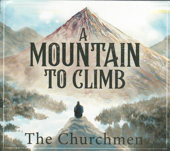 THE CHURCHMEN 'A Mountain To Climb' MGM-190802-CD