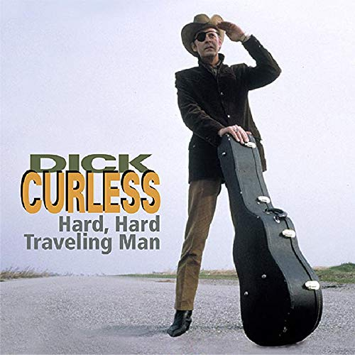DICK CURLESS 'Hard, Hard Traveling Man' 4CDs BCD-16171