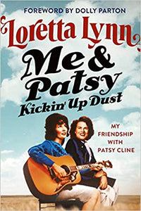 'Me & Patsy, Kickin' Up Dust' by Loretta Lynn BOOK