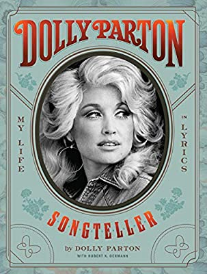 Songteller: My Life in Lyrics by Dolly Parton BOOK-PARTON