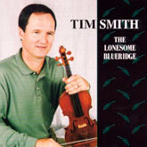 TIM SMITH 'The Lonesome Blueridge'