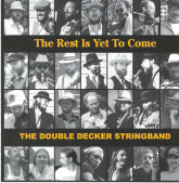 DOUBLE DECKER STRINGBAND 'The Rest Is Yet To Come' 5SP-4004-CD