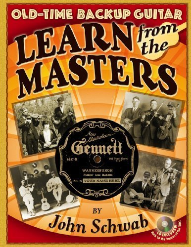 Old-Time Backup Guitar: Learn From the Masters by JOHN SCHWAB