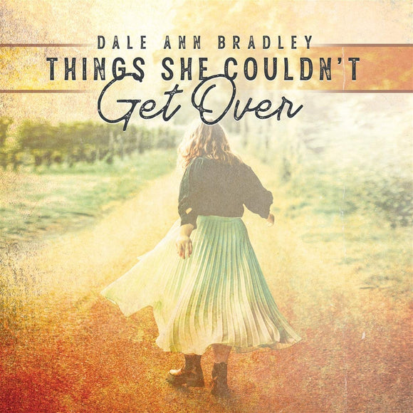 DALE ANN BRADLEY 'Things She Couldn't Get Over' PRC-1250-CD
