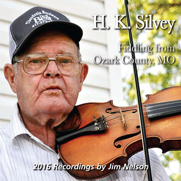H.K. SILVEY 'Fiddling from Ozark County, MO' FRC-729-CD