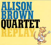 ALISON BROWN QUARTET 'Replay'     Comp-4321-CD