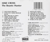 MIKE CROSS 'The Bounty Hunter' SH-1003-CD