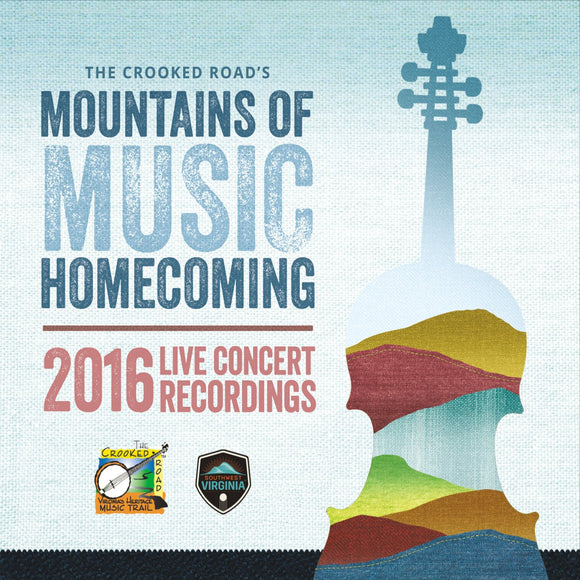 VARIOUS 'The Crooked Roads Mountains of Music Homecoming: The Live Concert Recordings 2016' TCR-003-CD
