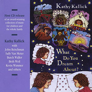 KATHY KALLICK 'What Do You Dream About?' LO-520-CD