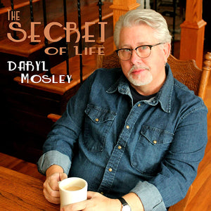 DARYL MOSLEY 'The Secret Of Life' PRC-1241-CD