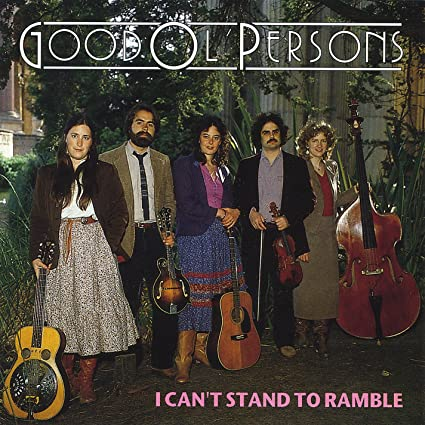 GOOD OL' PERSONS 'I Can't Stand To Ramble' FR-102-CD
