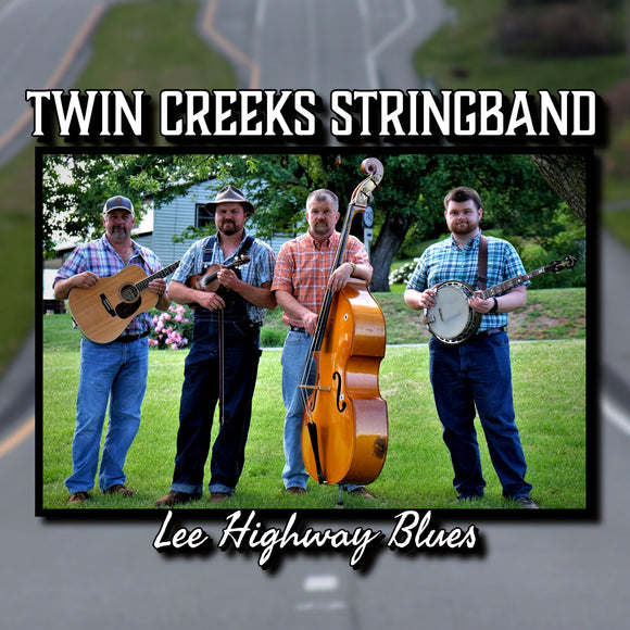 TWIN CREEKS STRINGBAND 'Lee Highway Blues' TCS-2020-CD