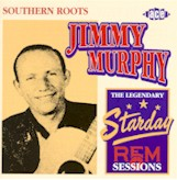 JIMMY MURPHY  'The Legendary Starday and Rem Sessions' ACE-714-CD
