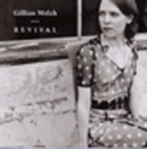 GILLIAN WELCH 'Revival' ACNY-0101-CD