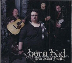 TINA ADAIR 'Born Bad' ADAIR-2013-CD