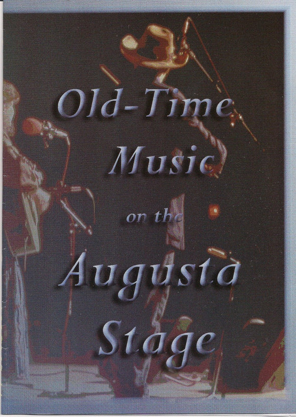 VARIOUS ARTISTS 'Old Time Music on the Augusta Stage' AHCMS-11-DVD