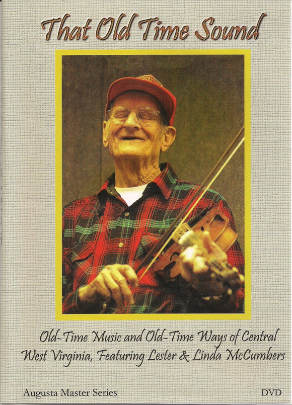 THAT OLD TIME SOUND - featuring LESTER MCCUMBERS AHM-206-DVD