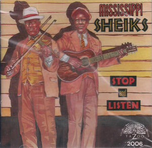 MISSISSIPPI SHEIKS 'Stop and Listen' YAZOO-2006