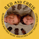 RED & CHRIS 'Bluegrass and Folk Music and Other Light Entertainment' AR-150-CD