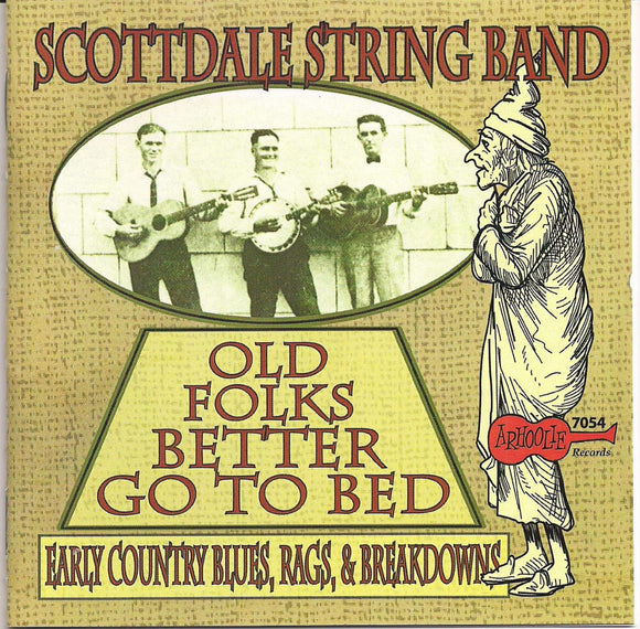 SCOTTDALE STRING BAND 'Old Folks Better Go to Bed' ARH-7054-CD