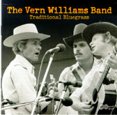 VERN WILLIAMS BAND 'Traditional Bluegrass' ARH-514-CD