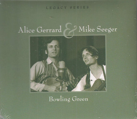 ALICE GERRARD & MIKE SEEGER 'Bowling Green' - CD