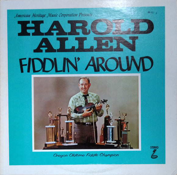 HAROLD ALLEN 'Fiddlin' Around' - LP