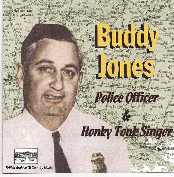 BUDDY JONES 'Police Officer & Honky Tonk Singer' BACM-014-CD