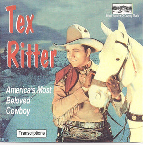 TEX RITTER 'America's Most Beloved Cowboy' BACM-019-CD